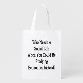 Quién necesita una vida social en que usted podría bolsas para la compra