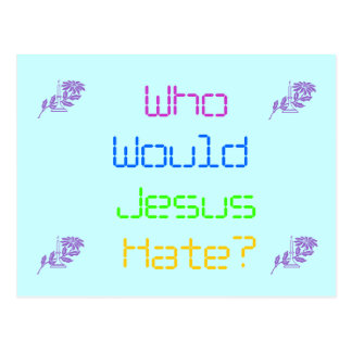 ¿Quién odio de Jesús? Tarjeta Postal