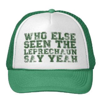Quién otros vistos el Leprechaun dicen sí el gorra