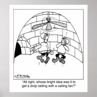 ¿Quién puso en la fan de techo? Póster
