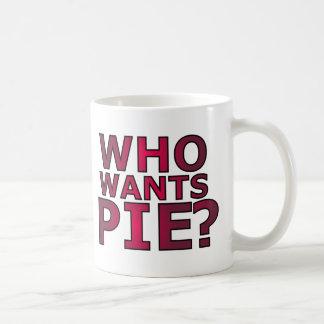 ¿Quién quiere la empanada? Rojo que quiere diseño  Taza De Café