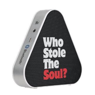 ¿Quién robó el alma? Altavoz Bluetooth