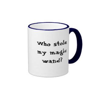 ¿Quién robó mi vara mágica Taza De Café