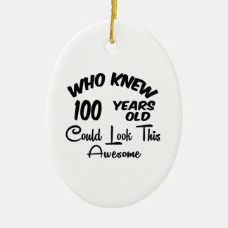 Quién sabía 100 años. ornatos