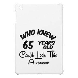 Quién sabía 65 años.