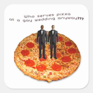 ¿Quién sirve la pizza en casarse gay de todos Pegatina Cuadrada