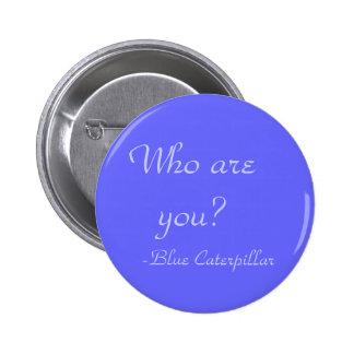 ¿Quién son usted? Pin