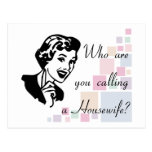 ¿Quién son usted que llama a un ama de casa? Tarjetas Postales