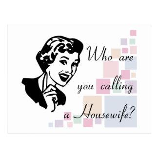 ¿Quién son usted que llama a un ama de casa Tarjetas Postales