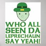 Quién todo el Leprechaun visto de DA dice sí Meme Posters
