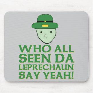 Quién todo el Leprechaun visto de DA dice sí Meme Tapete De Ratón