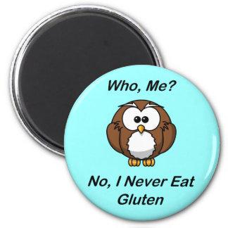 ¿Quién yo No yo nunca como el gluten Imán Para Frigorífico