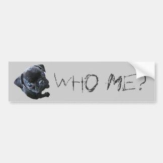 ¿Quién yo? Pegatina para el parachoques Pegatina Para Auto