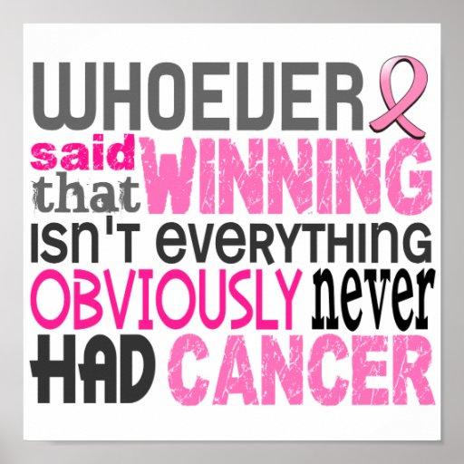 Quienquiera dijo al cáncer de pecho posters