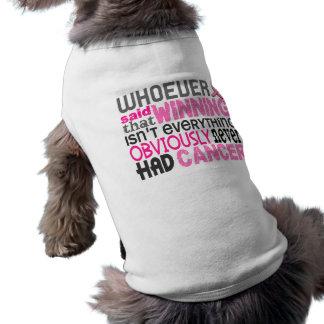 Quienquiera dijo al cáncer de pecho playera sin mangas para perro
