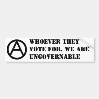 Quienquiera que votan por, somos ingobernables pegatina para auto