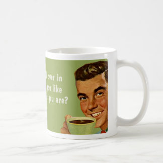 quienquiera usted es taza de café