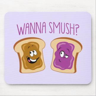¿Quiera a Smush? Mouse Pad