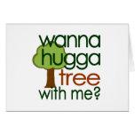 ¿Quiera al árbol de Hugga conmigo? Tarjetón