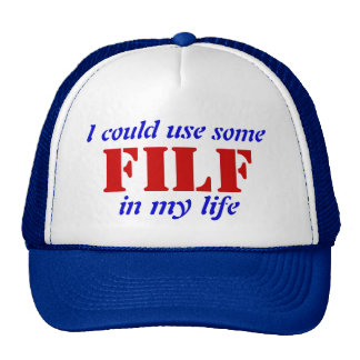 ¿Quiera algún F.I.L.F. en sus señoras de la vida? Gorro
