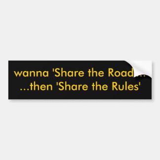 """quiera """"compartir el camino"""" ...... entonces 'comp pegatina de parachoque"""