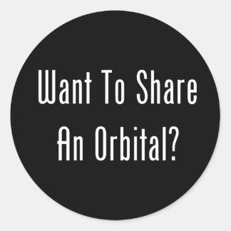 ¿Quiera compartir un orbitario? Pegatina Redonda