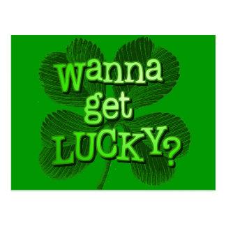 ¿Quiera conseguir afortunado? Postales