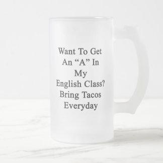 Quiera conseguir una A en mi clase de inglés traen Taza Cristal Mate