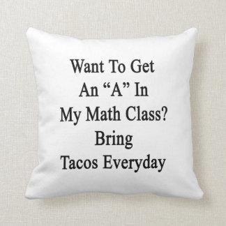 Quiera conseguir una A en mi clase de la matemátic Almohada