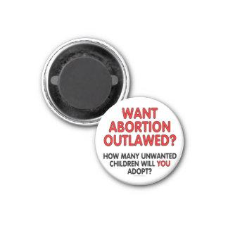 ¿Quiera el aborto proscrito? Cuántos indeseados… Imán De Nevera