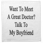 Quiera encontrar a un gran doctor Talk To My Boyfr Servilleta De Papel