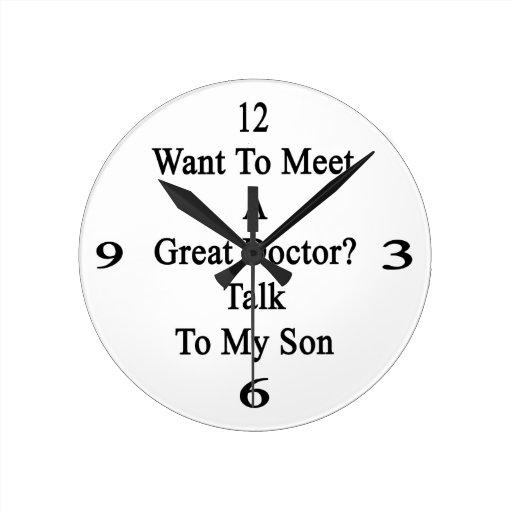Quiera encontrar a un gran doctor Talk To My Son Reloj