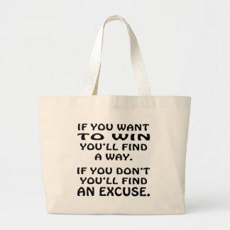 Quiera ganarle encontrará una excusa del hallazgo  bolsa tela grande