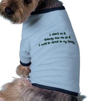 Quiera hablar a Grampy Camisa De Perro