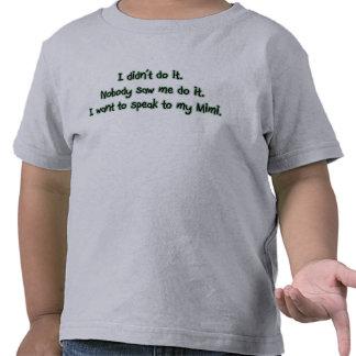 Quiera hablar a Mimi Camiseta