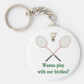 Quiera jugar a bádminton llavero redondo tipo pin