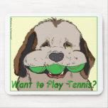 ¿Quiera jugar a tenis? Tapete De Raton