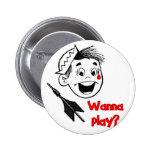 ¿Quiera jugar? Pin