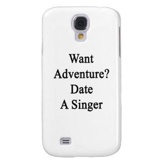 Quiera la fecha de la aventura un cantante