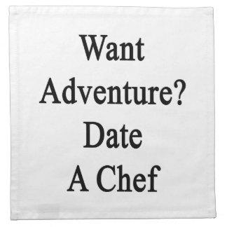 Quiera la fecha de la aventura un cocinero servilletas imprimidas