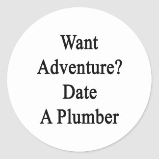 Quiera la fecha de la aventura un fontanero etiquetas redondas
