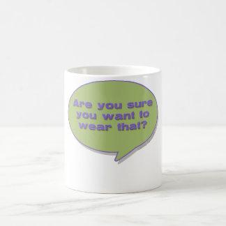 ¿… quiera llevar eso? taza