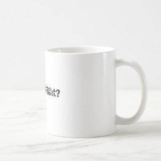¿Quiera luchar? Taza de café