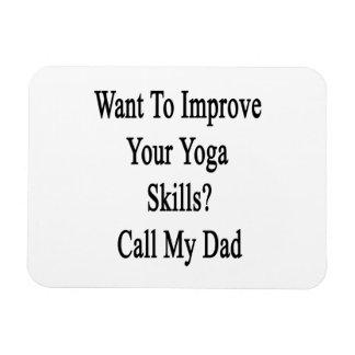 Quiera mejorar sus habilidades de la yoga llaman a imán de vinilo
