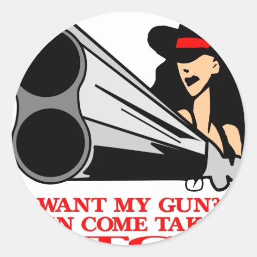 ¿Quiera mi arma? ¡Entonces venga tomarlo! Etiqueta Redonda
