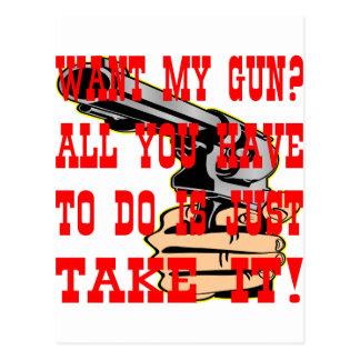 Quiera mi arma todo lo que usted tiene que hacer tarjeta postal