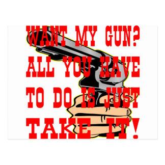 Quiera mi arma todo lo que usted tiene que hacer tarjetas postales