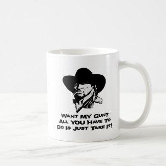 Quiera mi arma todo lo que usted tiene que hacer taza clásica
