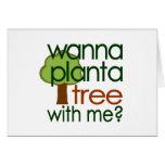 Quiera plantar un árbol conmigo felicitación