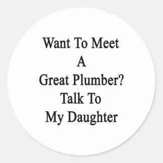 Quiera resolver una gran charla del fontanero a mi etiqueta redonda